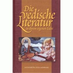 Die Die vedische Literatur in ihrem eigenen Licht
