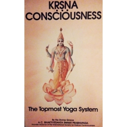 Ksna Consciousness The Topmost Yoga System