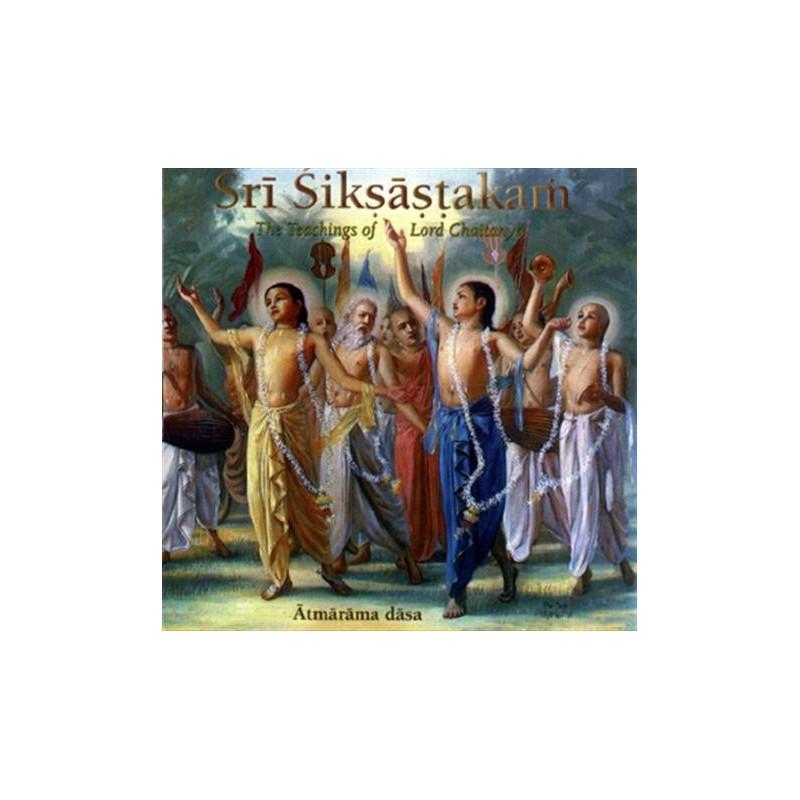Sri Siksastakam - The Teachings of Lord Chaitanya CD