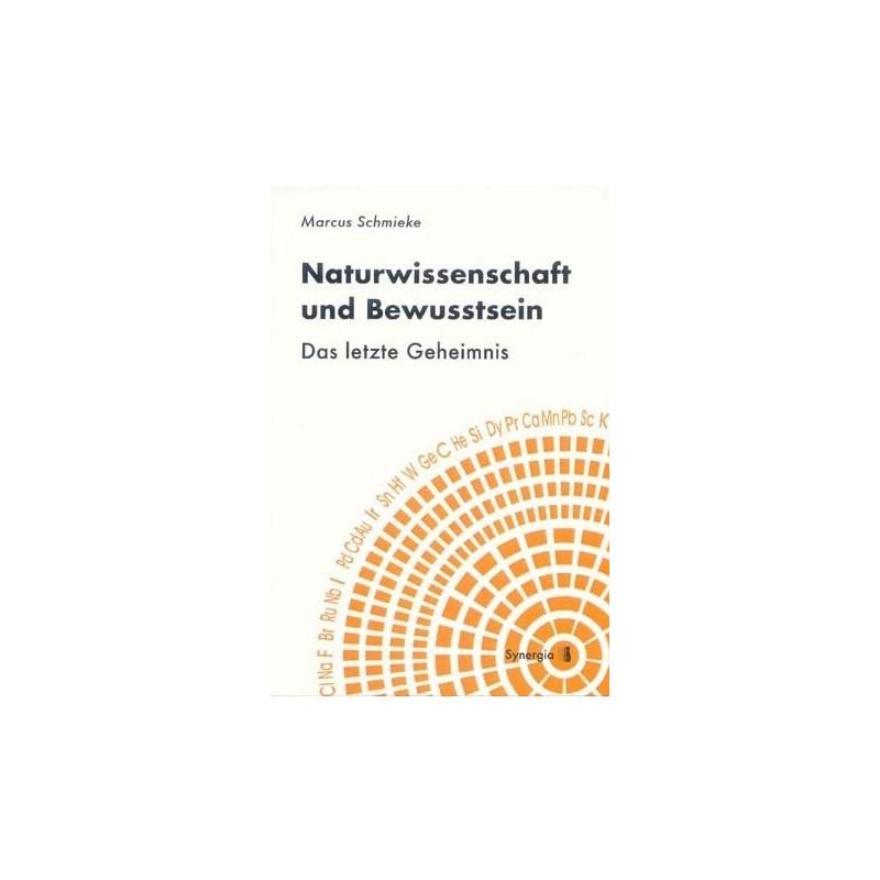 Naturwissenschaft und Bewusstsein