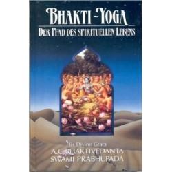 Bhakti-yoga - Der Pfad des spirituellen Lebens