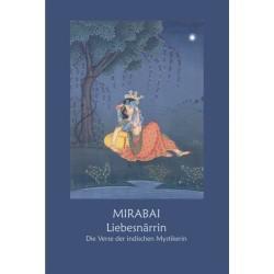 Mirabai - Liebesnärrin