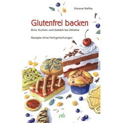Glutenfrei Backen, Simone Stefka