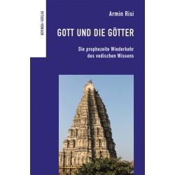 Gott und die Götter, Armin Risi  (Neuaufl.)