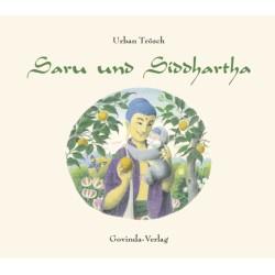 Saru und Siddhartha (Ein Kinderbuch nicht nur für Kinder)