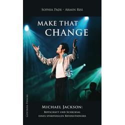 Make that Change, Armin Risi (Neuaufl.2021)